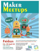 [Maker Meetups: Fridays @ 7pm @SurreyLibrary City Centre, 2nd floor]